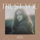 Trust You/Emelie Hollow