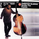 Number Two Express/Christian McBride