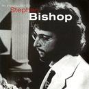 An Introduction To Stephen Bishop/Stephen Bishop