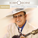 Memories: Celebrating Bobby's 60th Anniversary As A Professional Entertainer/Bobby Osborne & The Rocky Top X-Press