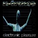 Electronic Pleasure/N-Trance