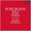 Schumann: Solo Piano Works - Volume 2/Reine Gianoli