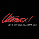 Live At The Rainbow - February 1977 (Live At The Rainbow, London, UK / 1977)/Ultravox!
