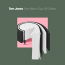 One More Cup Of Coffee (Single Edit)/Tom Jones