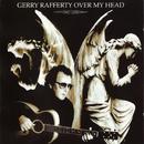 Over My Head/Gerry Rafferty