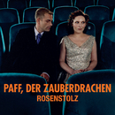 Paff, der Zauberdrachen/Rosenstolz
