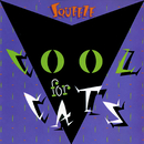 Cool For Cats/Squeeze