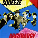 Argybargy/Squeeze