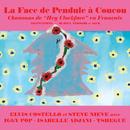 La Face de Pendule à Coucou/Elvis Costello