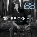88: Solo Piano Sessions/Jim Brickman