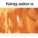 Big Isn't Beautiful/King Adora