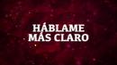 Háblame Más Claro (LETRA)/La Arrolladora Banda El Limón De René Camacho