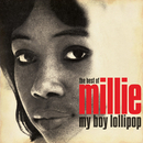 My Boy Lollipop: The Best Of Millie Small/Millie