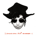 SLA² ~ Be Sample/Fernanda Abreu