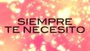 Siempre Te Necesito (LETRA)/La Arrolladora Banda El Limón De René Camacho