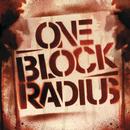 One Block Radius (Exclusive Edition (Edited))/One Block Radius