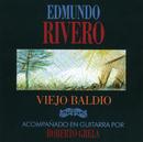 Viejo Baldío/Edmundo Rivero