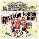 Hog Tyin' Woman/The Reverend Horton Heat