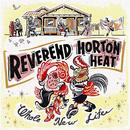 Whole New Life/The Reverend Horton Heat