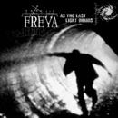 As The Last Light Drains/Freya