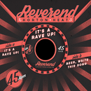 It's A Rave-Up / Beer, Write This Song/The Reverend Horton Heat