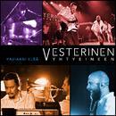 Paviaani elää (Live)/Vesterinen Yhtyeineen
