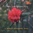 A Flower Is A Lovesome Thing/Vince Guaraldi Trio