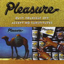 Dust Yourself Off / Accept No Substitutes/Pleasure