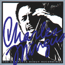 The Complete Debut Recordings/Charles Mingus