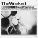 House Of Balloons (Original / MQA)/The Weeknd