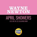 April Showers (Live On The Ed Sullivan Show, February 13, 1966)/Wayne Newton