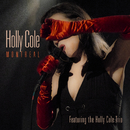 Montreal (Live) (feat. Holly Cole Trio)/Holly Cole
