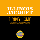 Flying Home (Live On The Ed Sullivan Show, July 10, 1949)/Illinois Jacquet