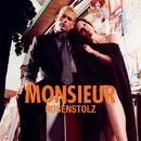 Monsieur/Rosenstolz