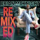 Remixed (Terry Hunter Remixes)/Brian McKnight