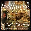 Eugen Jochum - The Choral Recordings on Philips (Vol. 6: Beethoven: Missa solemnis, Op. 123)/Eugen Jochum