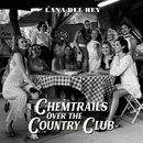 Chemtrails Over The Country Club/Lana Del Rey