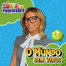 O Mundo Sem Vírus/Sónia Araújo