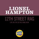 12th Street Rag (Live On The Ed Sullivan Show, May 1, 1955)/Lionel Hampton