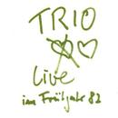 Live im Frühjahr 1982/Trio