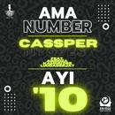 Ama Number Ayi '10 (feat. Abidoza, Kammu Dee, LuuDaDeejay)/Cassper Nyovest