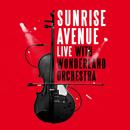 Live With Wonderland Orchestra/Sunrise Avenue