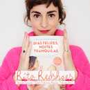 Dias Felizes, Noites Tranquilas (Banda Sonora)/Rita Redshoes