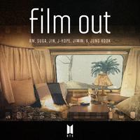 Film out/BTS