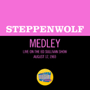 Born To Be Wild / Magic Carpet Ride (Medley/Live On The Ed Sullivan Show, August 17, 1969)/Steppenwolf