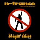 Stayin' Alive (Freeloaders 2012 Mix) (feat. Ricardo Da Force)/N-Trance