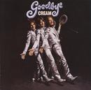 Goodbye/Cream