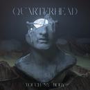 Touch My Body/Quarterhead