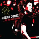 'Til We Meet Again (Live / Japan Exclusive)/Norah Jones