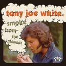 Smoke from the Chimney/Tony Joe White